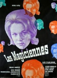 Une des affiches du film ; adaptation du roman Les magiciennes